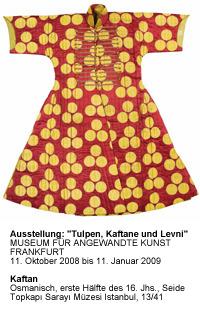 Ausstellung: Tulpen, Kaftane und Levni