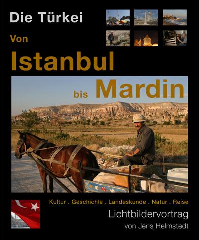 Lichtbildervortrag Türkei: